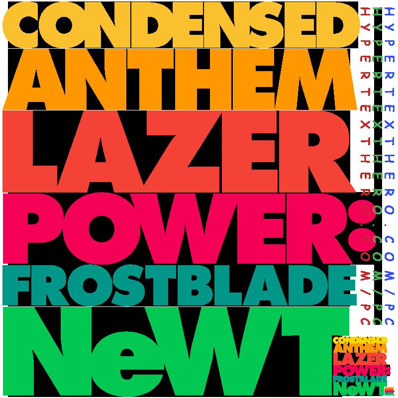 Condensed Anthem Lazer Power: Frostblade NeWT